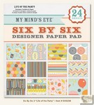 My Minds Eye - Six by Six Paper Pads - Life of the Party Six by Six Pad