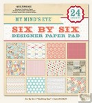 My Minds Eye - Six by Six Paper Pads - Quilting Bee Six by Six Pad