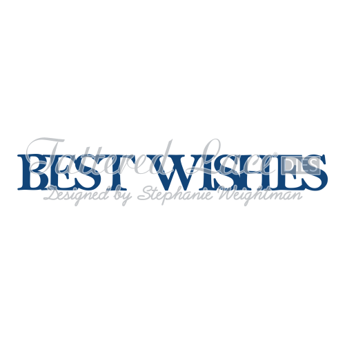 Tattered Lace Dies - Best Wishes Classic - Tattered Lace ...