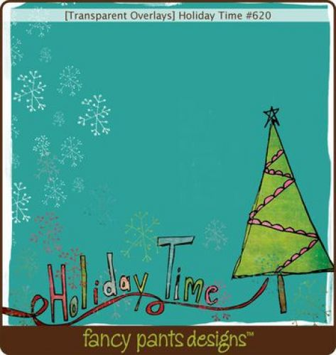 Fancy Pants - Fancy - Holiday Time Transparency