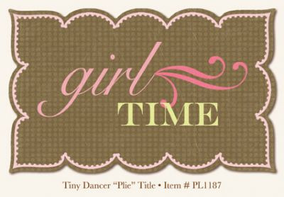 "My Minds Eye - Penny Lane - Tiny Dancer - Plie Title (""Girl Time"")"