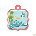 We R Memory Keepers - Destination Die Cut Embossed. Tags - Carribean